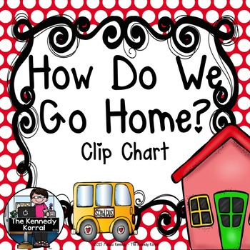 Carpool Clip Chart {How Do We Go Home?} Red