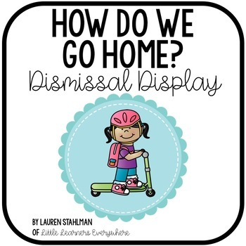 Dismissal Classroom Display