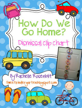 How Do We Go Home? Dismissal Clip Chart