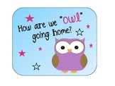 "How Do We ""OWL"" Go Home? Dismissal Chart"