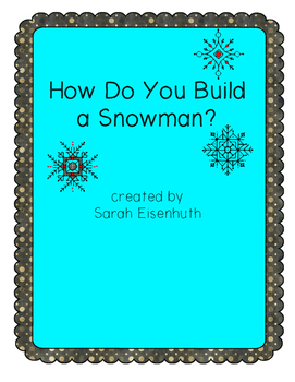 How Do You Build a Snowman? Informational Writing Craftivity