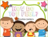 How Do You Feel? {8 Emotion Centers}