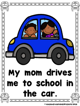 How Do You  Get To  School?  (A Sight Word Emergent Reader and Lap Book)