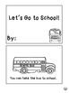 How Do You Get To School: Back to School Transportation Mini Unit