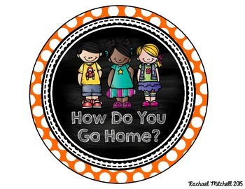 How Do You Go Home? Clip Chart- Bright Polka Dots and Chalkboard