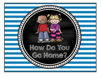 How Do You Go Home? Clip Chart- Bright Stripes and Chalkboard