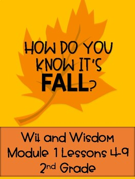 How Do You Know It's Fall (Wit and Wisdom Grade 2 Module 1 Lesson 4-9)