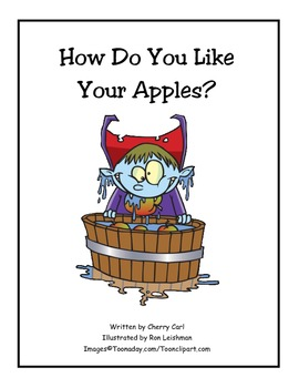 How Do You Like Your Apples Big Book for Read Aloud