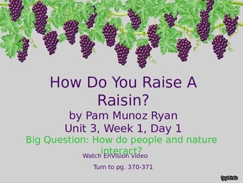 How Do You Raise a Raisin? PowerPoint Reading Street 3.3.1