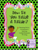 How Do You Raise a Raisin? (Scott Foresman Reading Street)