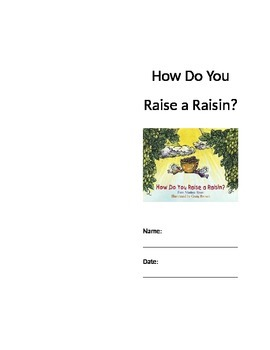 How Do You Raise a Raisin? Seatwork/Center Packet