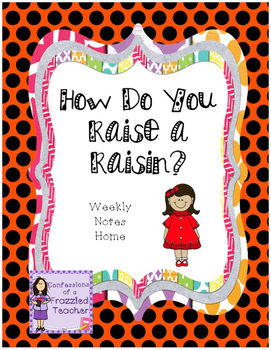 How Do You Raise a Raisin? Weekly Letters (Scott Foresman Reading Street)