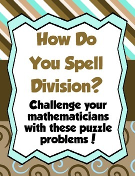 How Do You Spell Division? Challenge Problem- Enrichment