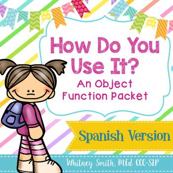 How Do You Use It? An Object Function Packet: Spanish Edition