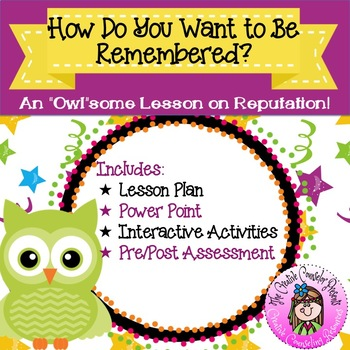 How Do You Want to be Remembered Reputation Guidance Lesson