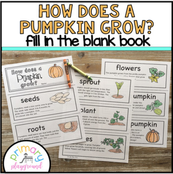 How Does A Pumpkin Grow? Fill in the Blank Book