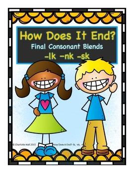 How Does It End? Final Consonant Blends -lk, -nk, -sk