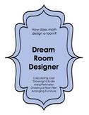 How Does Math Design a Room?: Design your Dream Room