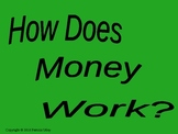 How Does Money Work?