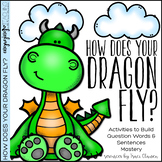 Back to School - Question Activities - How Does Your Dragon Fly?