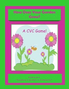 How Does Your Garden Grow?  A CVC Game