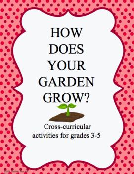 How Does Your Garden Grow Cross Curricular Activities