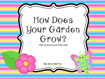 How Does Your Garden Grow Mini-Unit