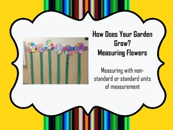 How Does Your Garden Grow?  (Using Non-Standard or Standar