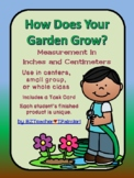 How Does Your Garden Grow? inches and centimeters