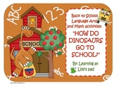 How Do Dinosaurs Go to School? Back to School Language Arts & Math Activities
