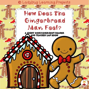 How Does the Gingerbread Man Feel?  (A Sight Word Reader and Teacher Lap Book)