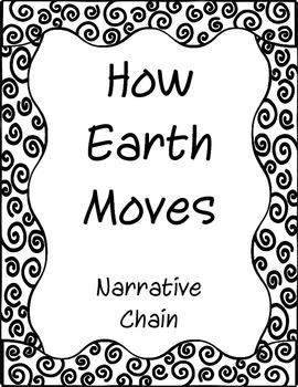 How Earth Moves Narrative Chain