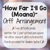 How Far I'll Go (Moana) - Pop Music Orff Arrangement - Per