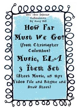 How Far Must We Go? (from Christopher Columbus) Music, ELA 3 Item Set