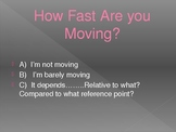 How Fast Are You Moving?  A Look at Relative Speed