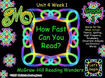 How Fast Can You Read - Unit 4 Week 1 - Grade 1 - Reading Wonders