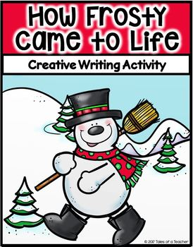 How Frosty Came to Life ~ Writing Activity