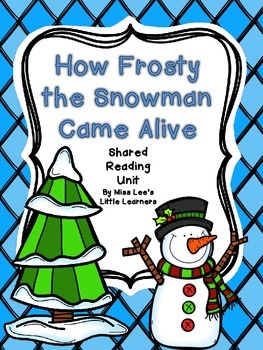 """""""How Frosty the Snowman Came Alive"""" Shared Reading (Fiction)"""