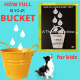 How Full Is Your Bucket Activity and Craft (Homeschool Reading)