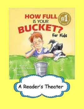 How Full is Your Bucket? - A Reader's Theater