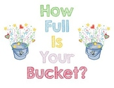 How Full is Your Bucket? {Bucket Filling Poster}