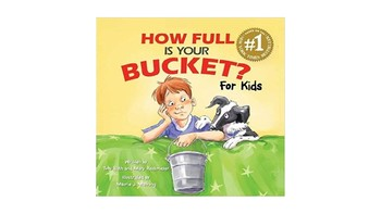 How Full is Your Bucket? Don't Be A Bully!