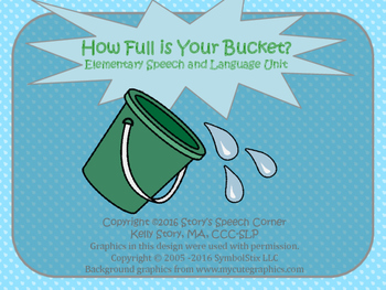 How Full is Your Bucket: Elementary Language Unit
