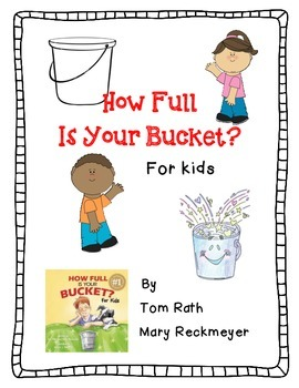 How Full is Your Bucket, For Kids - A Complete Book Respon