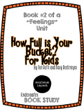 How Full is Your Bucket? For Kids Kdg Book Study *Good for Back to School