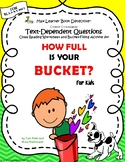 How Full is Your Bucket? (For Kids): Text-Dependent Questi