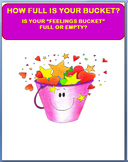 "How Full is Your Bucket? Is your ""Feelings"" Bucket full or empty?"