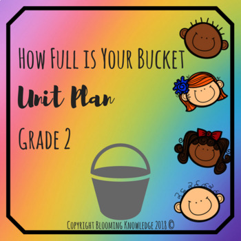 Grade 2 How Full is Your Bucket Unit Plan