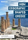 How Geography Shaped Greece Resource Bundle