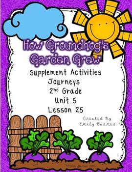 How Groundhog's Garden Grew Journeys 2nd Grade Supplement